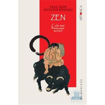 Zen - Cele mai frumoase scrieri - Paul Reps, Nyogen Senzaki
