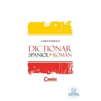 Dictionar spaniol-roman cartonat - Camelia Radulescu