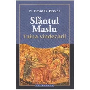 Sfantul Maslu Taina vindecarii - David G. Bissias 978-606-8278-8-6