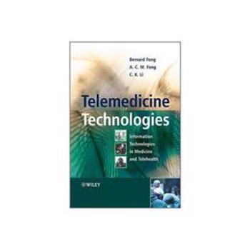 Telemedicine Technologies, editura Wiley