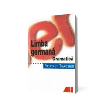 Limba germana. Gramatica - Pocket Teacher