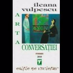 Arta conversatiei - Ileana Vulpescu, editura Tempus