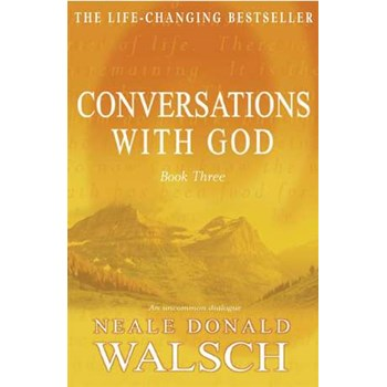 Conversations with God 3