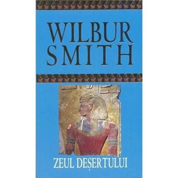 Zeul desertului - Wilbur Smith