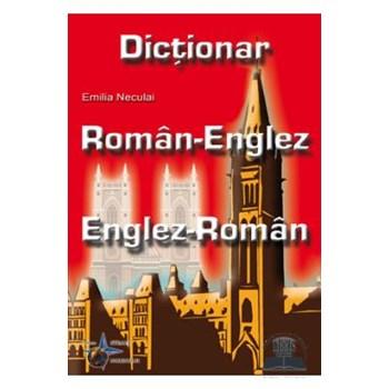 Dictionar roman-englez, englez-roman - Emilia Neculai