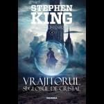 Vrajitorul si globul de cristal. Vol. 4 - Seria Turnul Intunecat