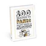 100 Reason to Panic About Being A Grown Up