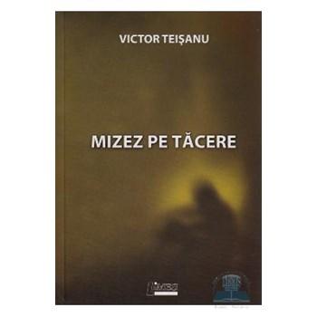 Mizez Pe Tacere - Victor Teisanu