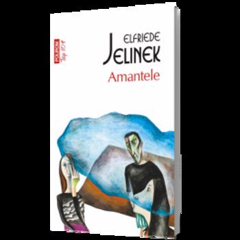 eBook Amantele - Elfriede Jelinek