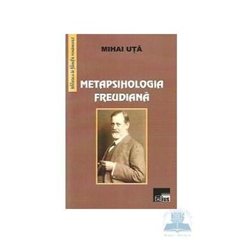 Metapsihologia freudiana - Mihai Uta