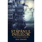 Stapanul inelelor: Cele doua turnuri - J.R.R. Tolkien