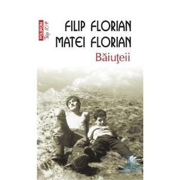 Top 10 - Baiuteii - Filip Florian, Matei Florian, editura Polirom