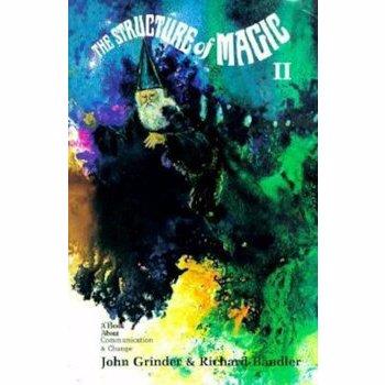 Structure of Magic: Volume 2, Paperback - Richard Bandler
