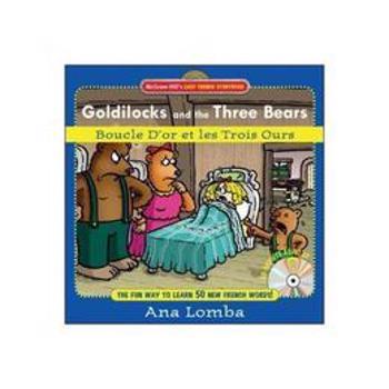 Easy French Storybook: Goldilocks and the Three Bears(Book - Ana Lomba, editura Fair Winds Press