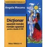 Minidictionar Spaniol-Roman / Roman-Spaniol pentru Clasele II-VIII