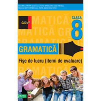 2011 Gramatica fise de lucru clasa 8 - Eliza-Mara Trofin, Luminita Ardelean