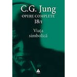 Opere Complete. Vol. 18/1: Viata simbolica