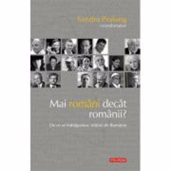 eBook Mai romani decat romanii. De ce se indragostesc strainii de Romania - Sandra Pralong