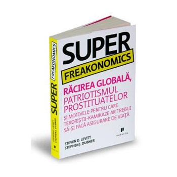 Superfreakonomics - Stevan D. Levitt Stephen J. Dubner 973-1931-52-4