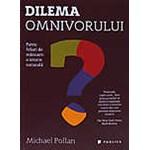 Dilema omnivorului - Michael Pollan
