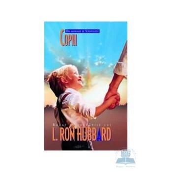 Copiii - L. Ron Hubbard 368880