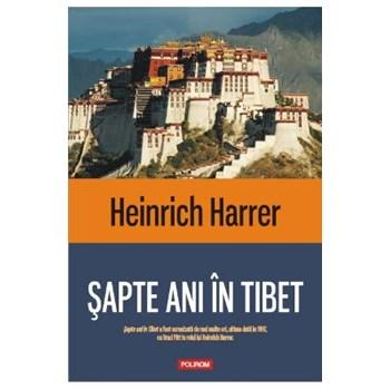 Sapte ani In Tibet - Heinrich Harrer 978-973-46-3782-9