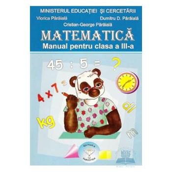 Matematica. Manual pentru clasa a III-a 9737819055