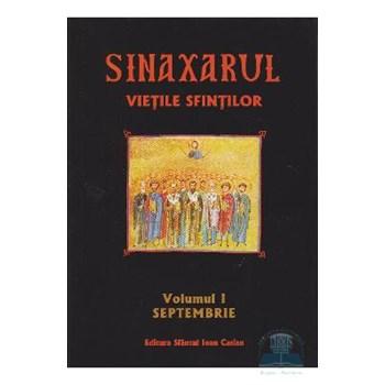 Sinaxarul, Vietile Sfintilor, Vol. 1: Septembrie
