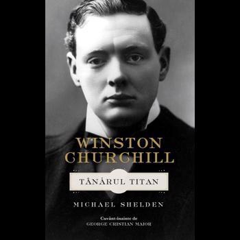 WINSTON CHURCHILL. TANARUL TITAN GEORGE POPESCU