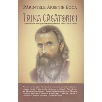 Taina casatoriei - Parintele Arsenie Boca 978-606-92780-9-3