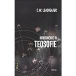 Introducere in teosofie - C.W. Leadbeater, editura Darclee
