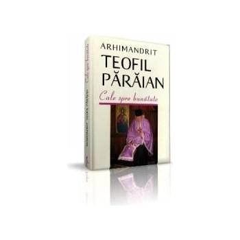 Cale spre bunatate - Teofil Paraian 973-136-044-7