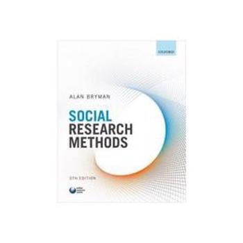 Social Research Methods, editura Oxford University Press Academ