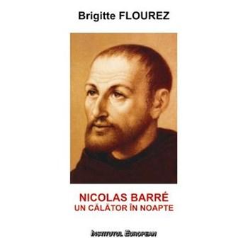Nicolas Barre, Un calator in noapte - Brigitte Flourez