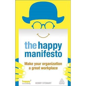 Happy Manifesto: Make Your Organization a Great Workplace