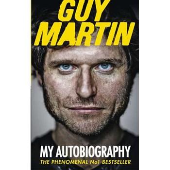 Guy Martin: My Autobiography (Virgin Books)
