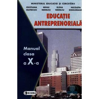 Educatie Antreprenoriala Cls 10 - Cristiana Mateiciuc, Mihai Nedelcu