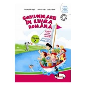 Comunicare in limba romana cls 2 caiet sem.2 - Alina Nicolae-Pertea, Dumitra Radu