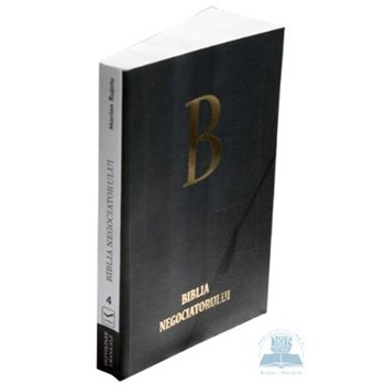 Biblia negociatorului - Marian Rujoiu 978-606-92825-4-0