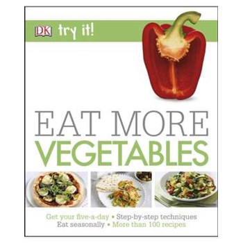 Eat More Vegetables (Try It!)