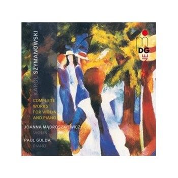 Szymanowski: Complete Works for Violin & Piano