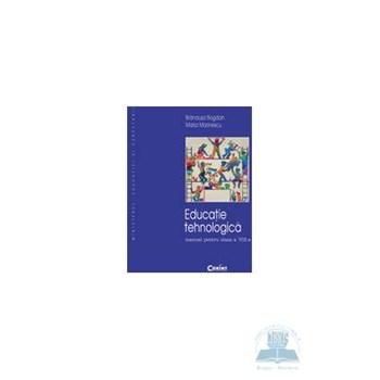 Educatie tehnologica - Clasa 8 - Manual - Brandusa Bogdan, Maria Marinescu