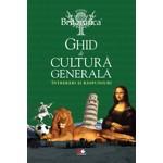Ghid de cultură generală. Întrebări și răspunsuri. Ed. a VIII-a