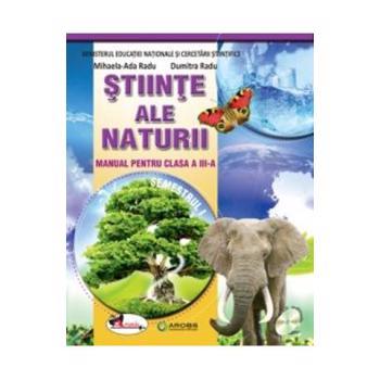 Stiinte ale naturii cls 3 sem.1+ sem.2 +CD - Mihaela-Ada Radu Dumitra Radu 978-606-706-306-6