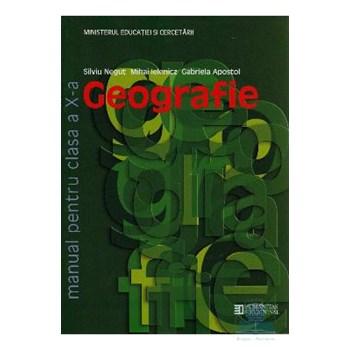 Geografie clasa 10 - Silviu Negut, Mihai Ielenicz, Gabriela Apostol
